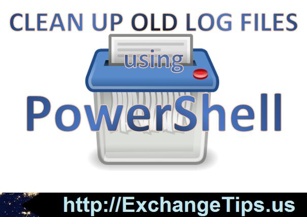 Clean Up Old Log Files Using a Scheduled PowerShell Script