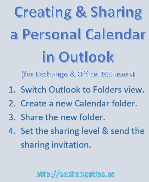 Creating and sharing a personal calendar in Outlook for Exchange and Office 365 users.